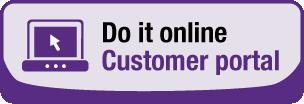 Do it online - customer portal